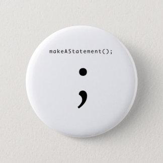 Make A Statement 2 Inch Round Button