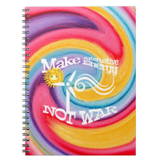 Make Alternative Energy Not War Tie Dye Notebook