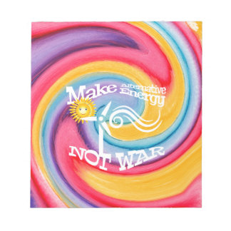 Make Alternative Energy Not War Tie Dye Notepad