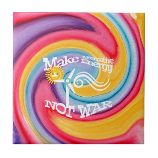 Make Alternative Energy Not War Tie Dye Tile