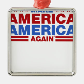 Make America America Again Metal Ornament