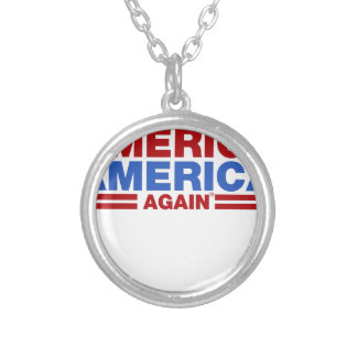 Make America America Again Silver Plated Necklace