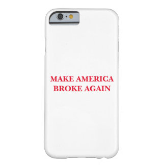 'Make America Broke Again' iPhone case