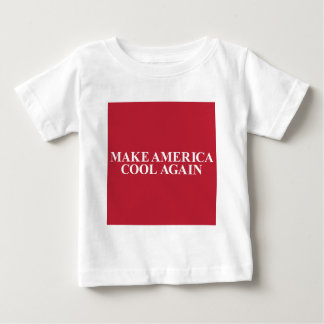 Make America Cool Again Baby T-Shirt