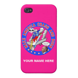 Make America Crash & Burn Case For iPhone 4