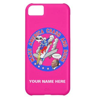 Make America Crash & Burn Case For iPhone 5C