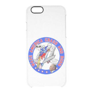 Make America Crash & Burn Clear iPhone 6/6S Case