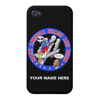 Make America Crash & Burn iPhone 4 Cases