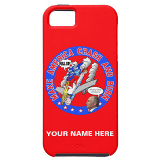 Make America Crash & Burn iPhone 5 Cases