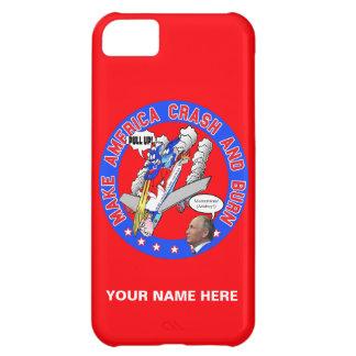 Make America Crash & Burn iPhone 5C Case