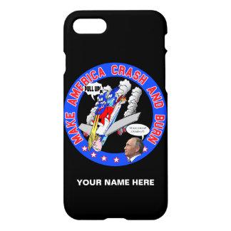 Make America Crash & Burn iPhone 8/7 Case