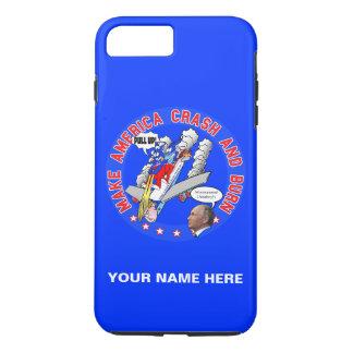 Make America Crash & Burn iPhone 8 Plus/7 Plus Case