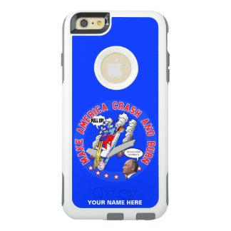 Make America Crash & Burn OtterBox iPhone 6/6s Plus Case