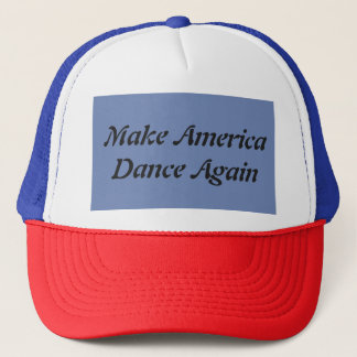 Make America Dance Again hat