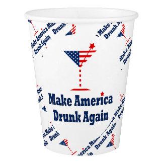 MAKE AMERICA DRUNK AGAIN PAPER CUP