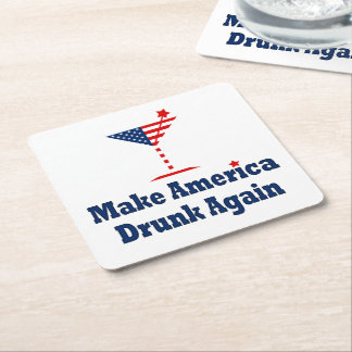 MAKE AMERICA DRUNK AGAIN SQUARE PAPER COASTER