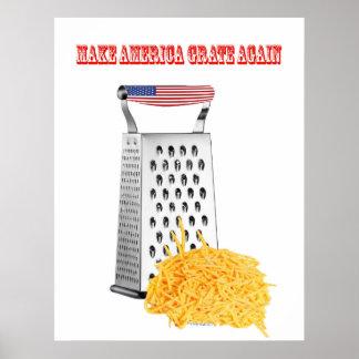 Make America Grate Again  Archival Matte Poster