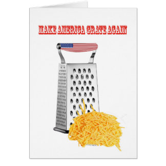 Make America Grate Again Birthday card