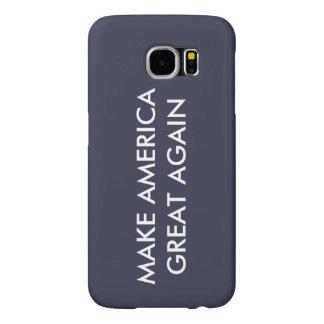 Make America Great Again Samsung Galaxy S6 Case