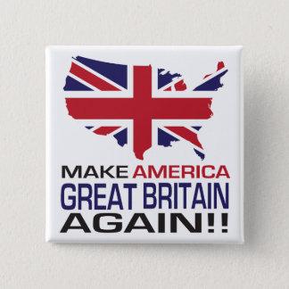 Make America Great Britain Again! 2 Inch Square Button