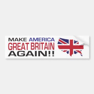 Make America Great Britain Again! Bumper Sticker
