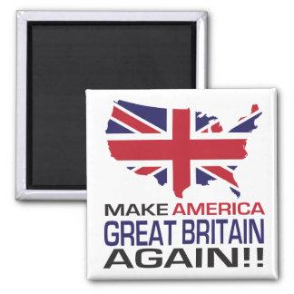 Make America Great Britain Again! Magnet