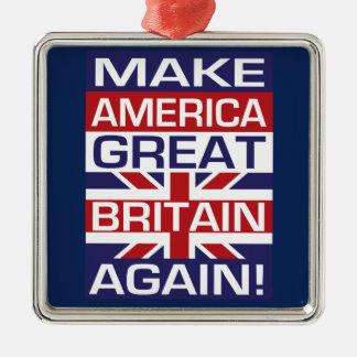 Make America Great Britain Again! Metal Ornament