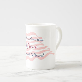Make America Great - Hire A Mom! china mug