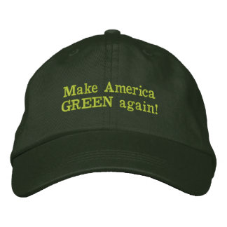 Make America Green Again Embroidered Hat