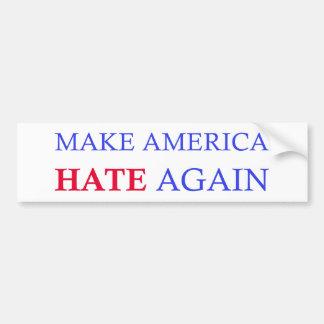 Make America Hate Again Bumper Sticker