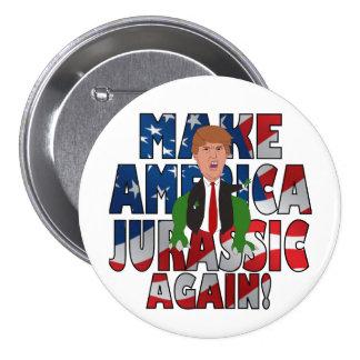 Make America Jurassic Again! 3 Inch Round Button