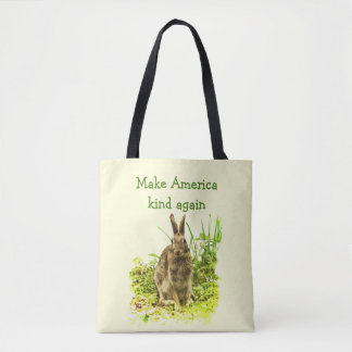 Make America Kind Again Sweet Brown Bunny Rabbit Tote Bag