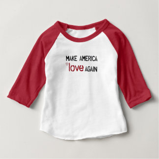Make America Love Again shirt