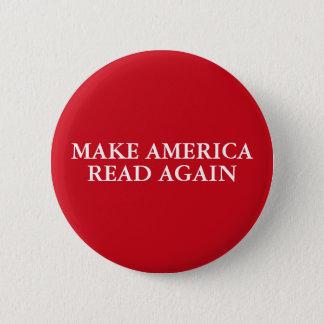 """""""MAKE AMERICA READ AGAIN"""" 2 INCH ROUND BUTTON"""