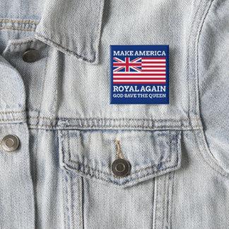Make America Royal Again 2 Inch Square Button