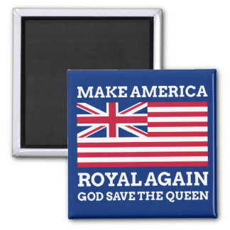 Make America Royal Again Magnet
