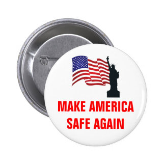 Make America Safe Again 2 Inch Round Button