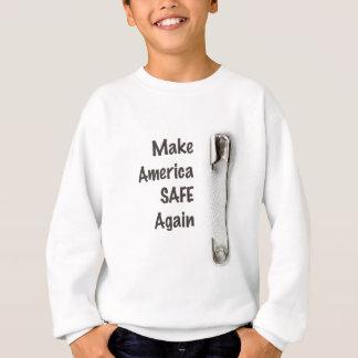 Make America Safe Again Sweatshirt