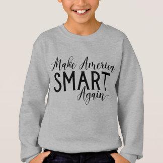 Make America Smart Again Anti-Trump Resistance Sweatshirt