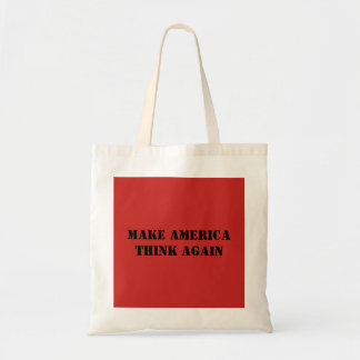 Make America Think Again Tote Bag