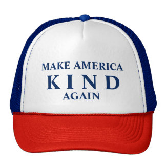"""Make American KIND Again"" hat"