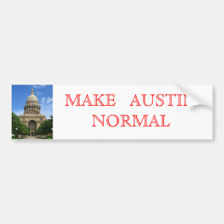 Make Austin Normal Bumper Sticker