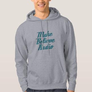 Make Believe Radio Hooded Sweatshirt
