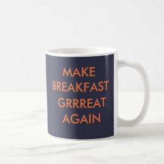 MAKE BREAKFAST GREAT AGAIN mug