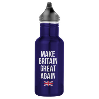 Make Britain Great Again UK First Flag Brexit 532 Ml Water Bottle