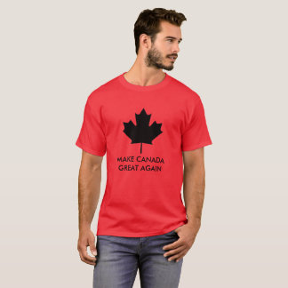 Make Canada Great Again T-Shirt
