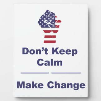Make Change Plaque