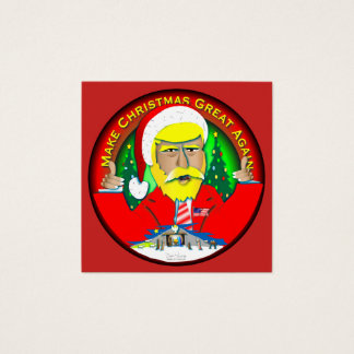 Make Christmas Great Again Square Business Card