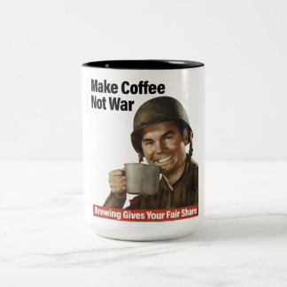 MAKE COFFEE NOT WAR Two-Tone COFFEE MUG