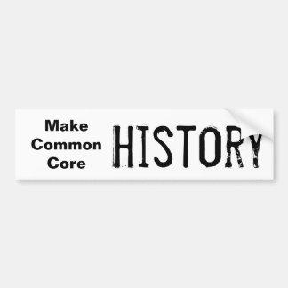 Make Common Core History Bumper Sticker